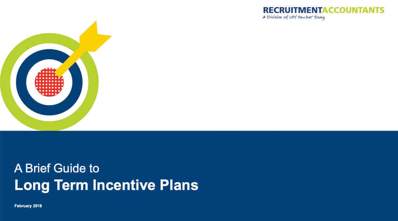 A brief guide to long term incentive plans recruitment accountants for Long term incentive plan design