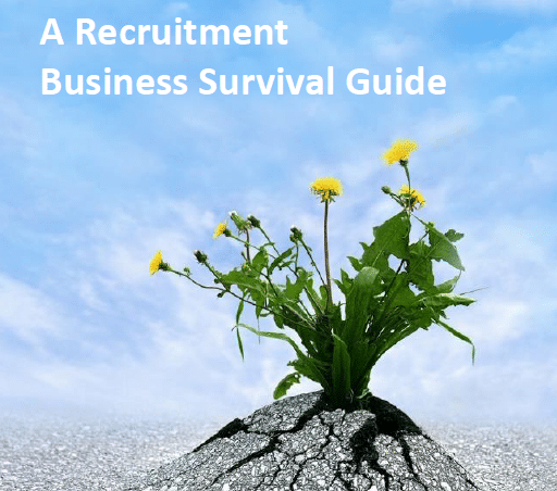 A Recruitment Business Survival Guide